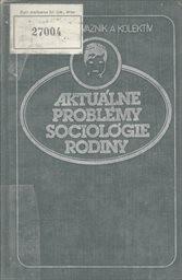 Aktuálne problémy sociológie rodiny