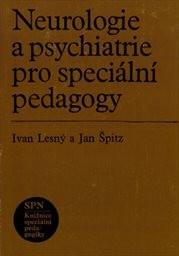 Neurologie a psychiatrie pro speciální pedagogy