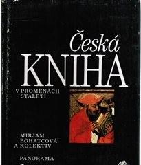 Česká kniha v proměnách staletí