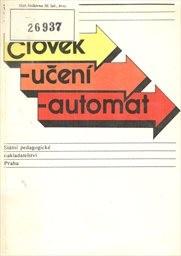 Člověk - učení - automat