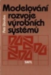 Modelování rozvoje výrobních systémů