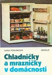 Chladničky a mrazničky v domácnosti