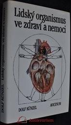 Lidský organismus ve zdraví a nemoci