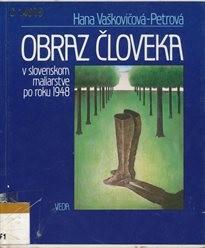 Obraz človeka v slovenskom maliarstve po roku 1948