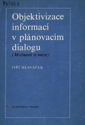Objektivizace informací v plánovacím dialogu