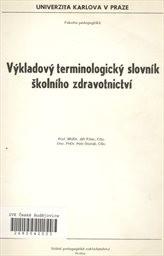 Výkladový terminologický slovník školního zdravotnictví