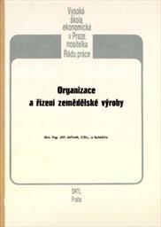 Organizace a řízení zemědělské výroby