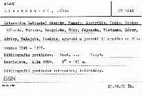 Literatúra Latinskej Ameriky, Kanady, Austrálie, Indie, Nového Zélandu, Turecka, Mongolska, Č9ny, Japonska, Vietnamu, Kórey, Afriky, Malajzie, Oceánie, arabská a perzská literatúra na Slovensku 1945-1976