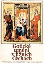 Gotické umění v jižních Čechách