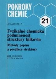 Fyzikálně chemická podmíněnost struktury bílkovin