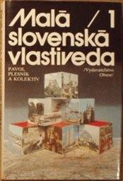 Malá slovenská vlastiveda 1.
