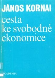 Cesta ke svobodné ekonomice