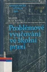 Problémové vyučování ve školní praxi