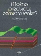 Možno predvídať zemetrasenie?