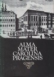 Alma mater Carolina Pragensis
