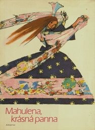Mahulena, krásná panna