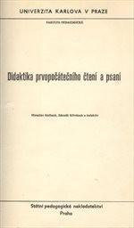 Didaktika prvopočátečního čtení a psaní.