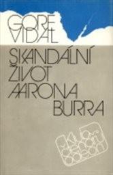 Skandální život Aarona Burra