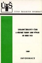 Základní školství v ČSSR a některé trendy jeho vývoje od roku 1921