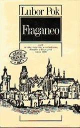 Fraganeo aneb co víme, co nevíme a co si můžeme jen domýšlet o Praze před rokem 1000