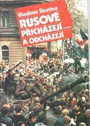 Rusové přicházejí....a odcházejí