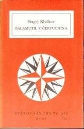 Balamutil z Čertuchina