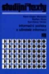 Informační potřeby a uživatelé informací