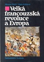 Velká francouzská revoluce a Evropa 1789/1800