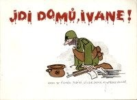 Jdi domů, Ivane!