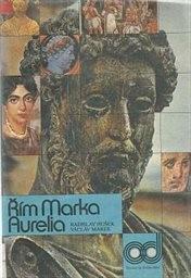 Řím Marka Aurelia