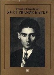 Svět Franze Kafky