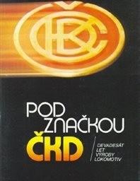 Pod značkou ČKD