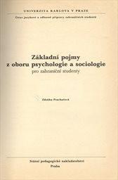 Základní pojmy z oboru psychologie a soc; Základní pojmy z oboru psychologie a sociologie pro zahraniční studenty