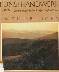 Kunsthandwerk in Thüringen