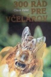 300 rád pre včelárov