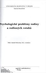 Psychologické problémy rodiny a rodinných vztahů