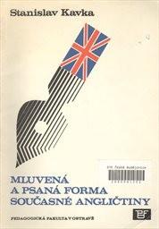 Mluvená a psaná forma současné angličtiny