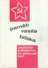 Paměti Vasila Biľaka                         (Díl 1)