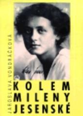 Kolem Mileny Jesenské