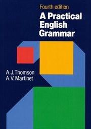 A Practical English Grammar                         (Vol. 1)