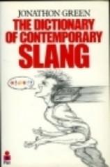 The Dictionary of Contemporary Slang