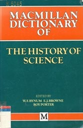 Macmillan dictionary of the history of science