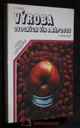 Výroba ovocných vín a nápojov v domácnosti