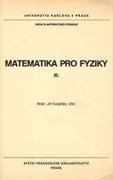 Matematika pro fyziky 3.