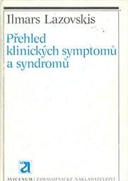 Přehled klinických symptomů a syndromů