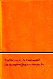 Einführung in die Grammatik der deutsche