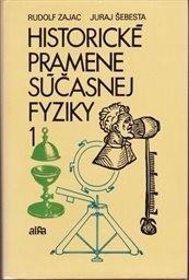 Historické pramene súčasnej fyziky 1.