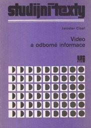 Video a odborné informace