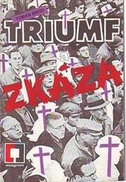 Triumf a zkáza                         (Část 2)