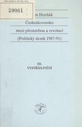 Československo mezi přestavbou a revolucí                         (Část 3,)